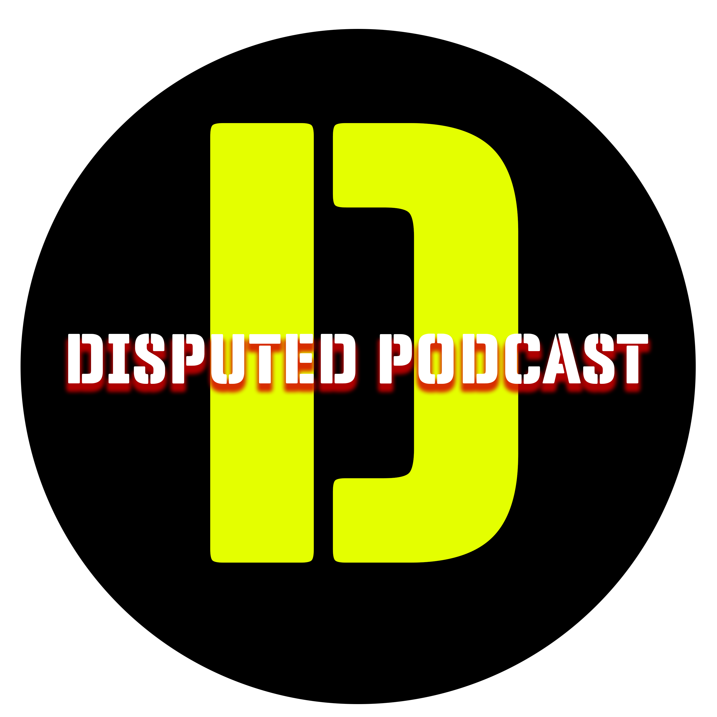 Disputed Podcast